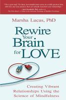 Rewire Your Brain for Love PDF
