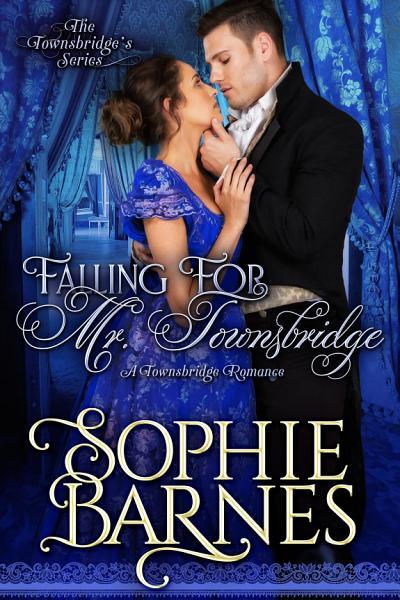 Download Falling For Mr  Townsbridge Book
