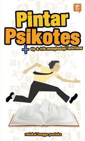Pintar Psikotes + Tip & Trik Menghadapi Interview