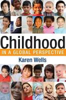 Childhood in Global Perspective PDF
