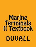 Marine Terminals II Textbook
