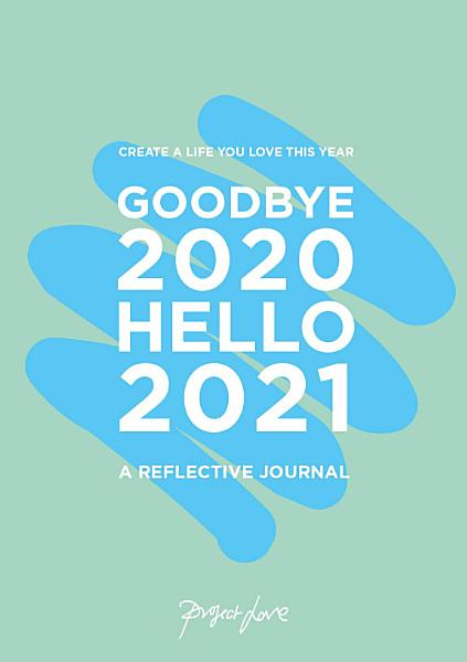 Download Goodbye 2020  Hello 2021 Book