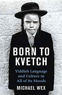 Born To Kvetch Book