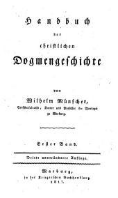 Handbuch der christlichen Dogmengeschichte: Band 1