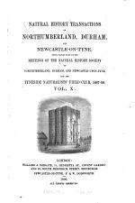 Natural History Transactions of Northumberland, Durham, and Newcastle-upon-Tyne