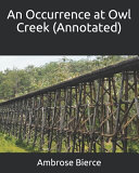 An Occurrence at Owl Creek  Annotated  PDF