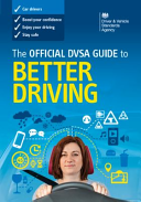 The Official DVSA Guide to Better Driving PDF