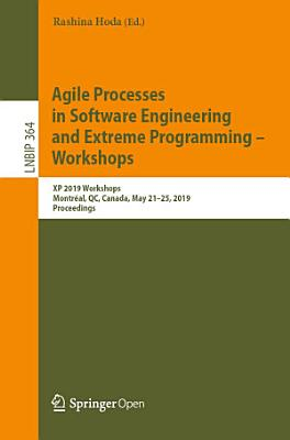 Agile Processes in Software Engineering and Extreme Programming     Workshops