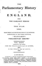 "Cobbett's Parliamentary History of England from the Norman Conquest in 1066, to the Year 1803, from which Last-mentioned Epoch it is Continued Downwards in the Work Entitled, ""Cobbett's Parliamentary Debates"" ..."