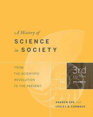 A History of Science in Society  Volume II