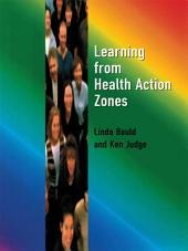 Learning from Health Action Zones
