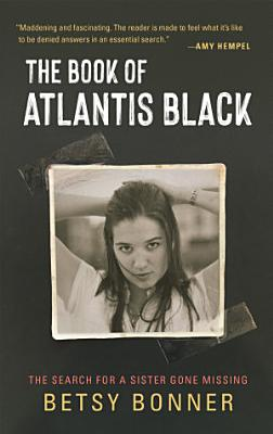 The Book of Atlantis Black  The Search for a Sister Gone Missing