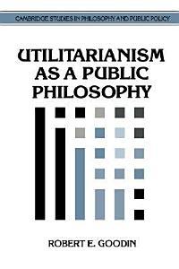 Utilitarianism as a Public Philosophy PDF