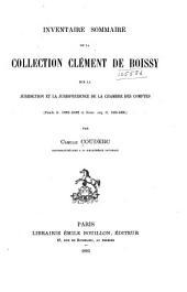 Inventaire sommaire de la collection Clément de Boissy: sur la juridiction et la jurisprudence de la Chambre des comptes (Fonds fr. 10991-11082 et Nouv. acq. fr. 1565-1660)