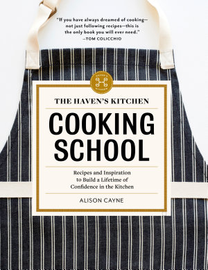 The Haven s Kitchen Cooking School