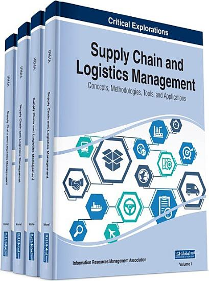 Supply Chain and Logistics Management  Concepts  Methodologies  Tools  and Applications PDF