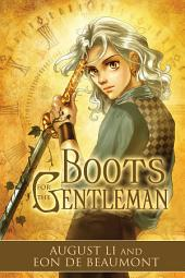 Boots for the Gentleman: Edition 2