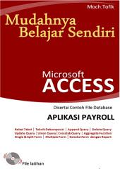 Mudahnya Belajar Sendiri Microsoft Access