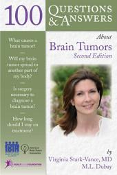 100 Questions & Answers About Brain Tumors: Edition 2
