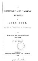 The Legendary and Poetical Remains of John Roby     PDF