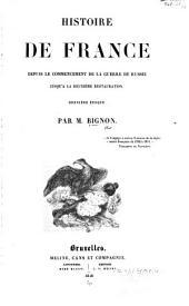 Histoire de France depuis le commencement de la guerre de Russie jusqu'à la deuxième restauration: Volume3