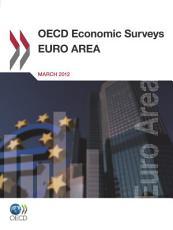 OECD Economic Surveys  Euro Area 2012 PDF