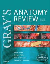 Gray's Anatomy Review E-Book: Edition 2