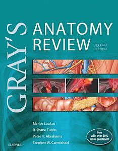 Gray s Anatomy Review E Book Book