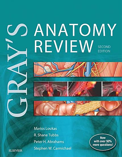 Gray s Anatomy Review E Book PDF
