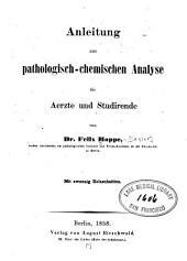 Anleitung zur pathologisch-chemischen Analyse für Aerzte und Studirende