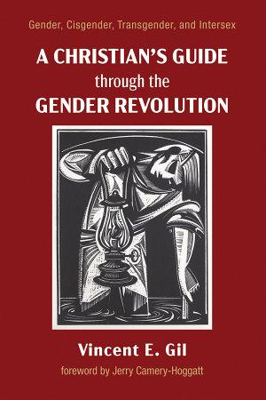 A Christian   s Guide through the Gender Revolution
