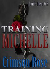 Training Michelle