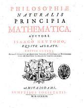 Philosophiae naturalis principia mathematica. Auctore Isaaco Newtono, ..