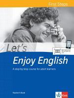 Let's Enjoy English First Steps. Teacher's Book