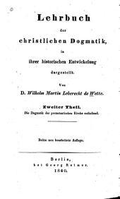 Lehrbuch der christlichen Dogmatik: in ihrer historischen Entwickelung dargestellt, Band 2