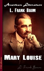 Mary Louise: American Literature