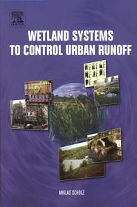 Wetland Systems to Control Urban Runoff