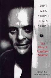 What Goes Around Comes Around: The Films of Jonathan Demme
