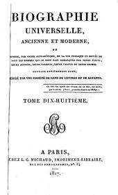 Biographie universelle, ancienne et moderne: Volume18