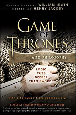 Game of Thrones and Philosophy PDF