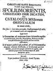 Spolium orient is...sive catalogum massorum orientalium. Constantinopoli et alibi, conquisitorum, quae nunc venalia offeruntur