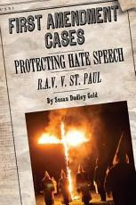 Protecting Hate Speech  R A V  v  St  Paul PDF