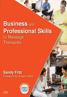 Business and Professional Skills for Massage Therapists   E Book PDF