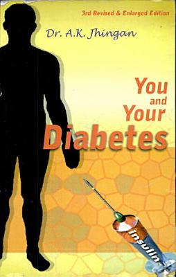 You And Your Diabetes  revised And Enlarged Edition  PDF