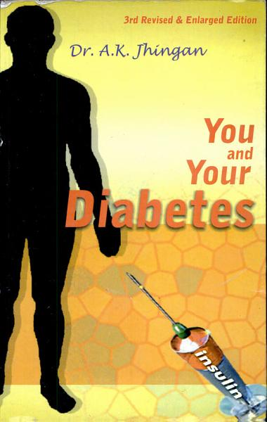 You And Your Diabetes (revised And Enlarged Edition)