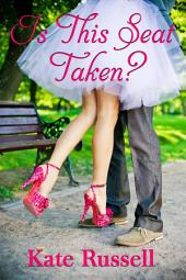 Is This Seat Taken? (new adult, sweet romance): Sweethearts of Sumner County, #2
