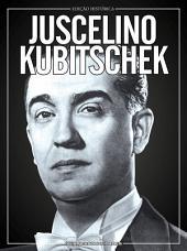Juscelino Kubitschek: Guia Personalidades Ed.02
