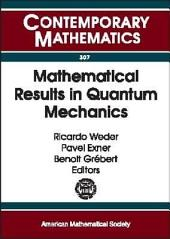 Mathematical Results in Quantum Mechanics: A Conference on QMATH-8, Mathematical Results in Quantum Mechanics, Universidad Nacional Autonoma de México, Taxco, México, December 10-14, 2001