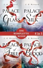 Die Palace Saga Band 1 4    Palace of Glass   Palace of Silk   Palace of Fire   Palace of Blood  4in1 Bundle  PDF