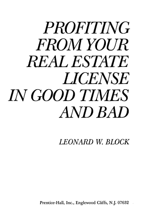 Profiting from Your Real Estate License in Good Times and Bad PDF